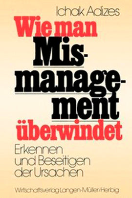 Wie man Missmanagement überwindet (German)