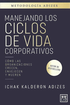Manejando los ciclos de vida corporativos: volumen 1 (Spanish) (e-Book)
