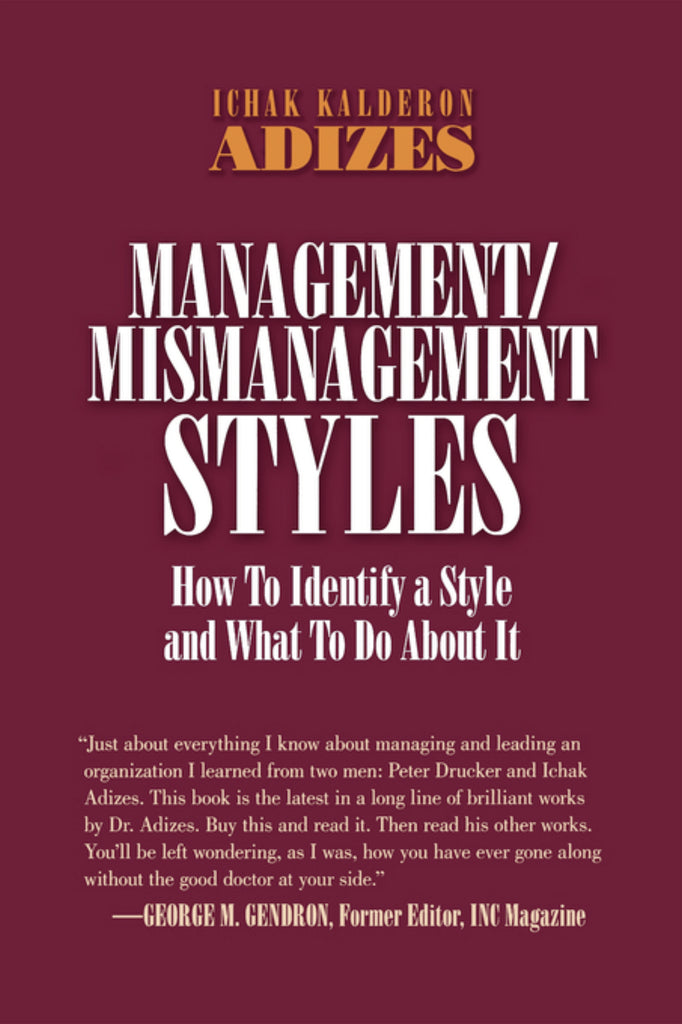 Management/ Mismanagement Styles