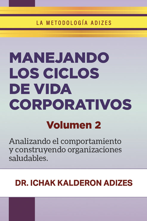 Manejando los ciclos de vida corporativos: volumen 2 (Spanish) (e-Book)