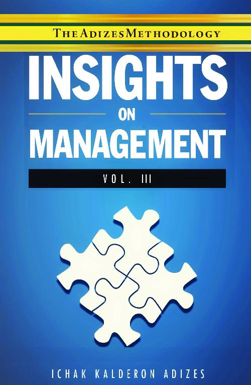 E-BOOK - Adizes Insights Volume III: On Management