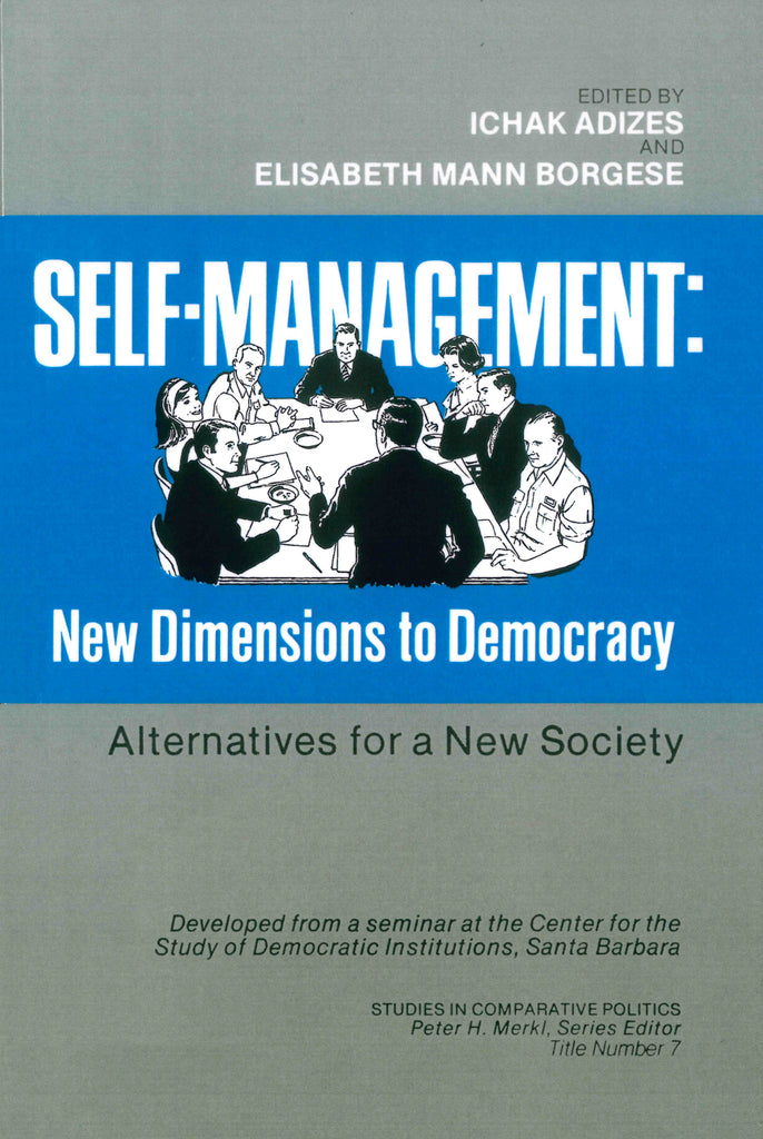 Self Management: New Dimensions to Democracy