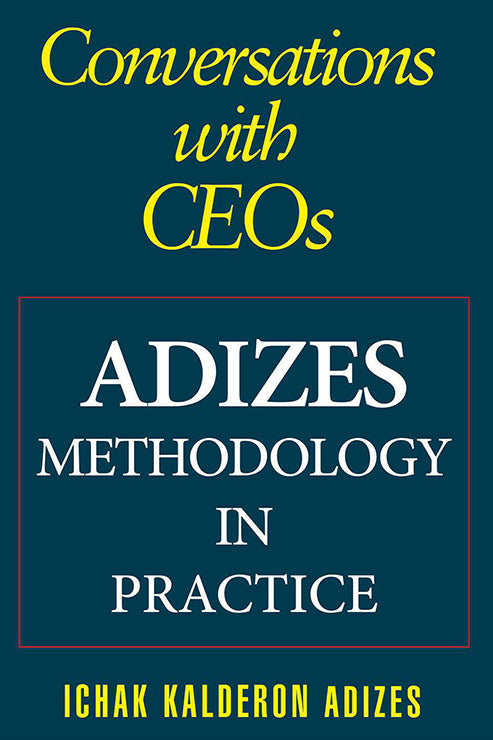 Conversations with CEOs: Adizes Methodology in Practice (English) (e-Book)