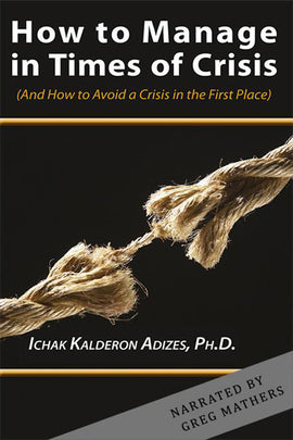 How to Manage in Times of Crisis (Audio Book)