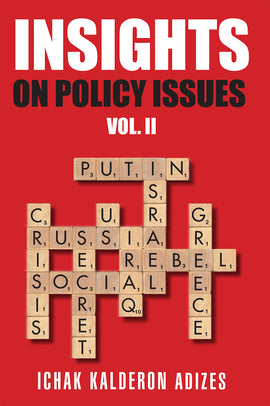 Insights On Policy Issues: Volume 2