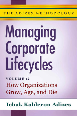 Managing Corporate Lifecycles: Volume 1 (English)