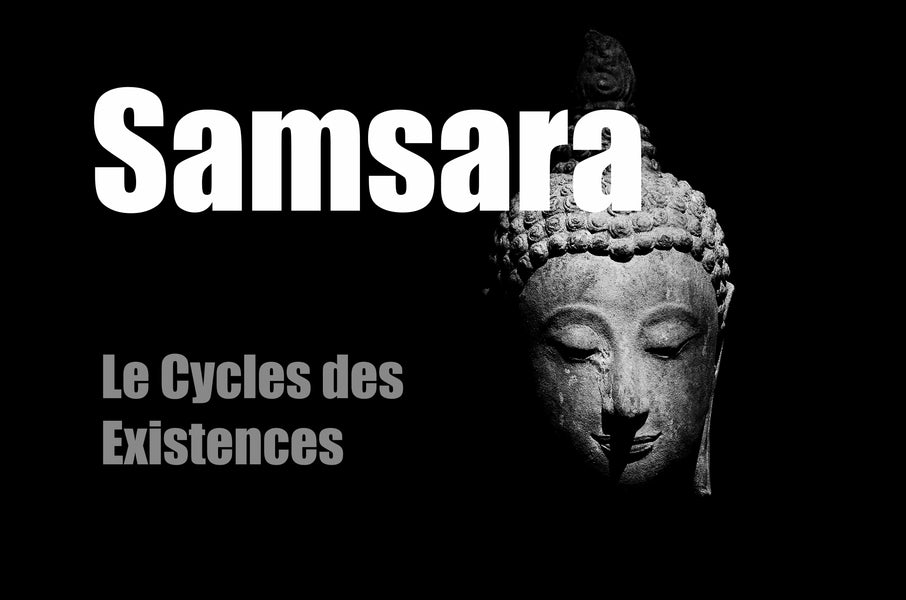 LAMRIM : Samsara, Le Cycle des Existences