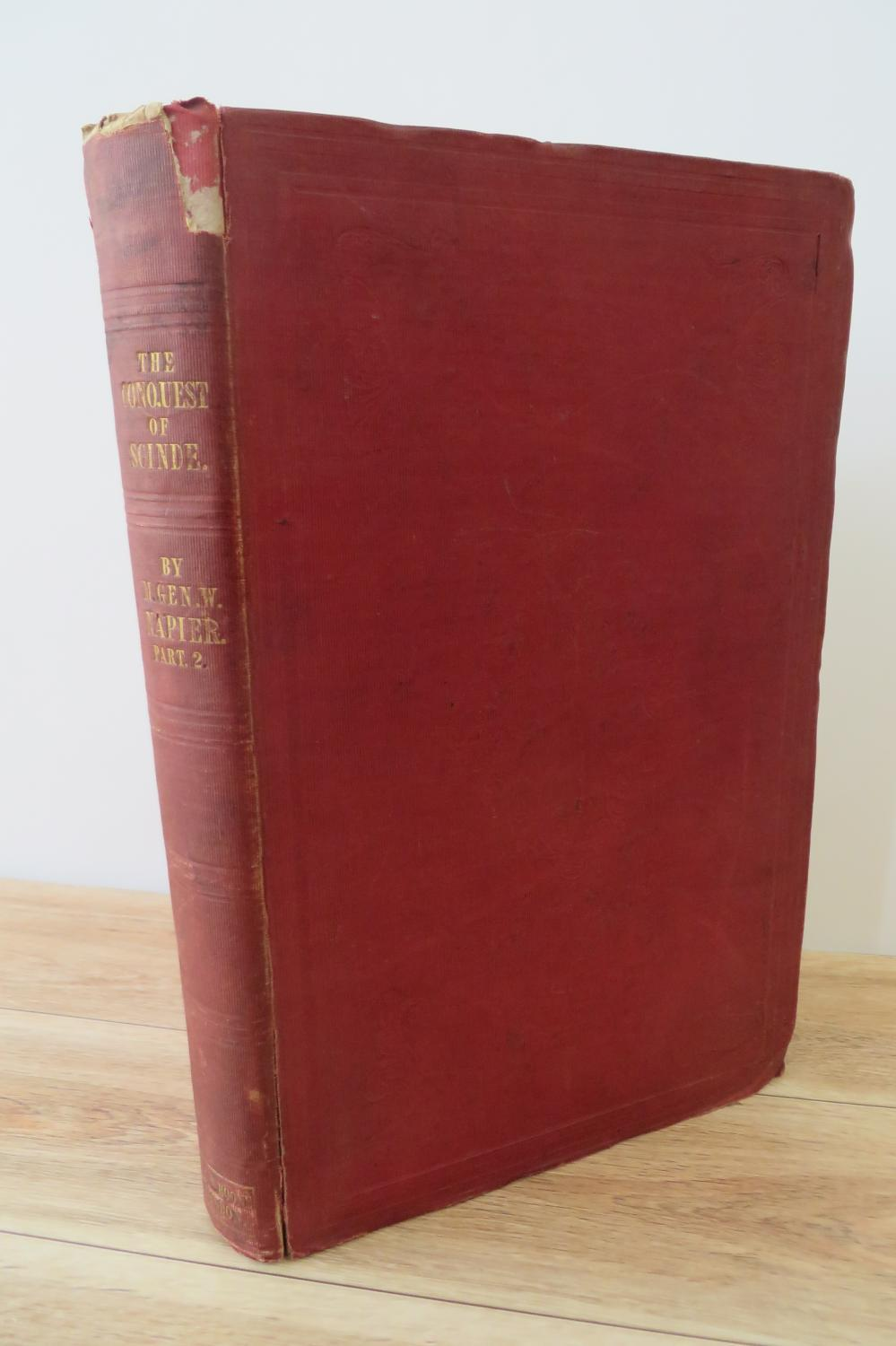 The Conquest of Scinde, with Some Introductory Passages in the Life of Major-General Sir Charles James Napier. (Volume 2)