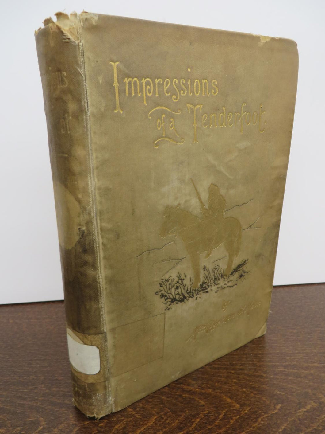 Impressions of a Tenderfoot: During a Journey in Search of Sport in The Far West