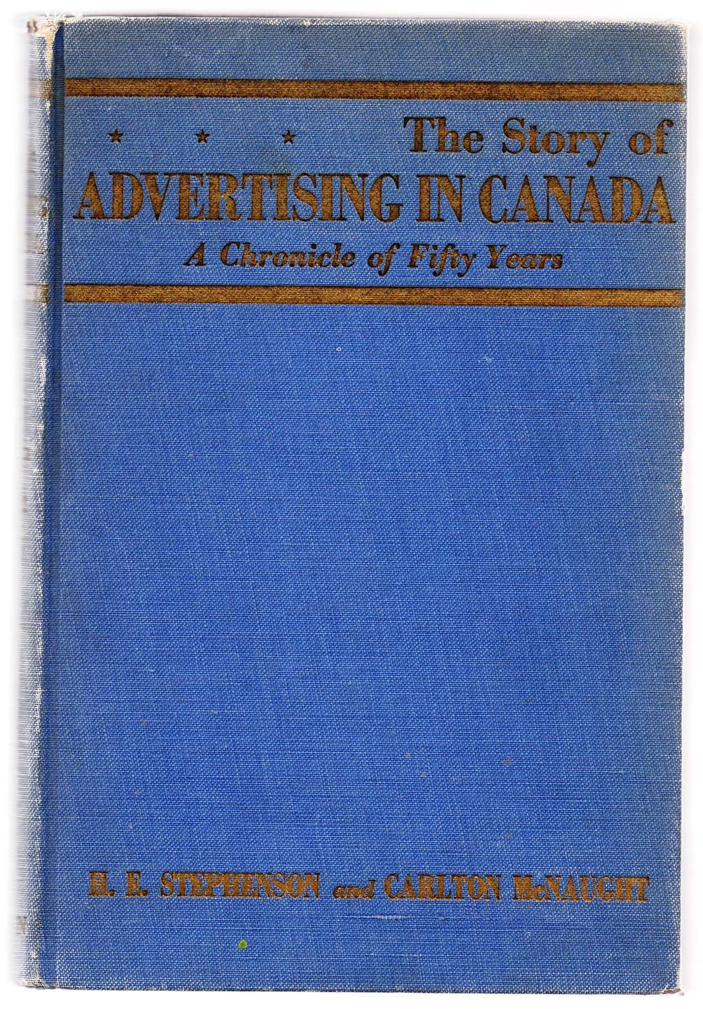 The Story of Advertising in Canada: A Chronicle of Fifty Years