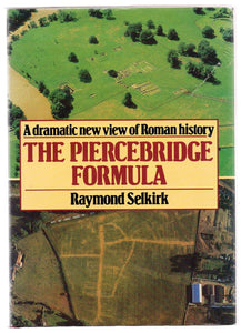 The Piercebridge Formula: A Dramatic New View of Roman History