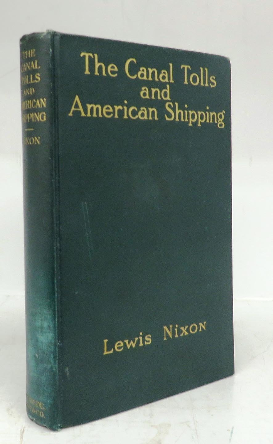 The Canal Tolls and American Shipping
