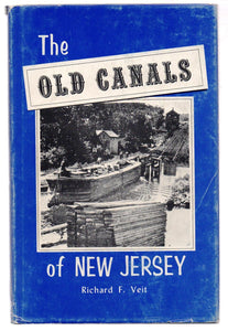 The Old Canals of New Jersey: A Historical Geography