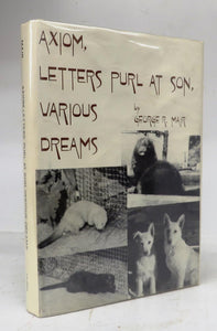 Axiom / Letters Purl at Son / Various Dreams. A Tripartite Book. Excerpts from the Winning Theme