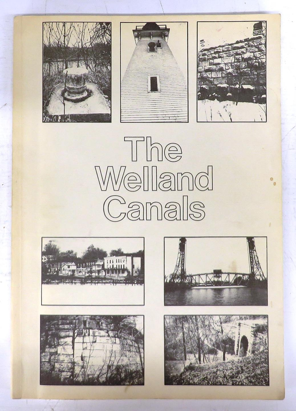 The Welland Canals: Historical Resource Analysis and Preservation Alternatives