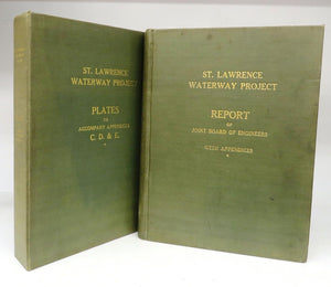 Report of Joint Board of Engineers of St. Lawrence Waterway Project. Dated November 16, 1926