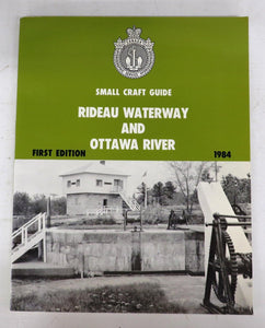 Small Craft Guide: Rideau Waterway and Ottawa River