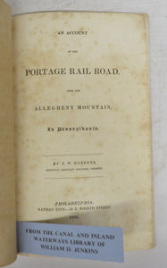 An Account of the Portage Rail Road, over the Allegheny Mountain, in Pennsylvania
