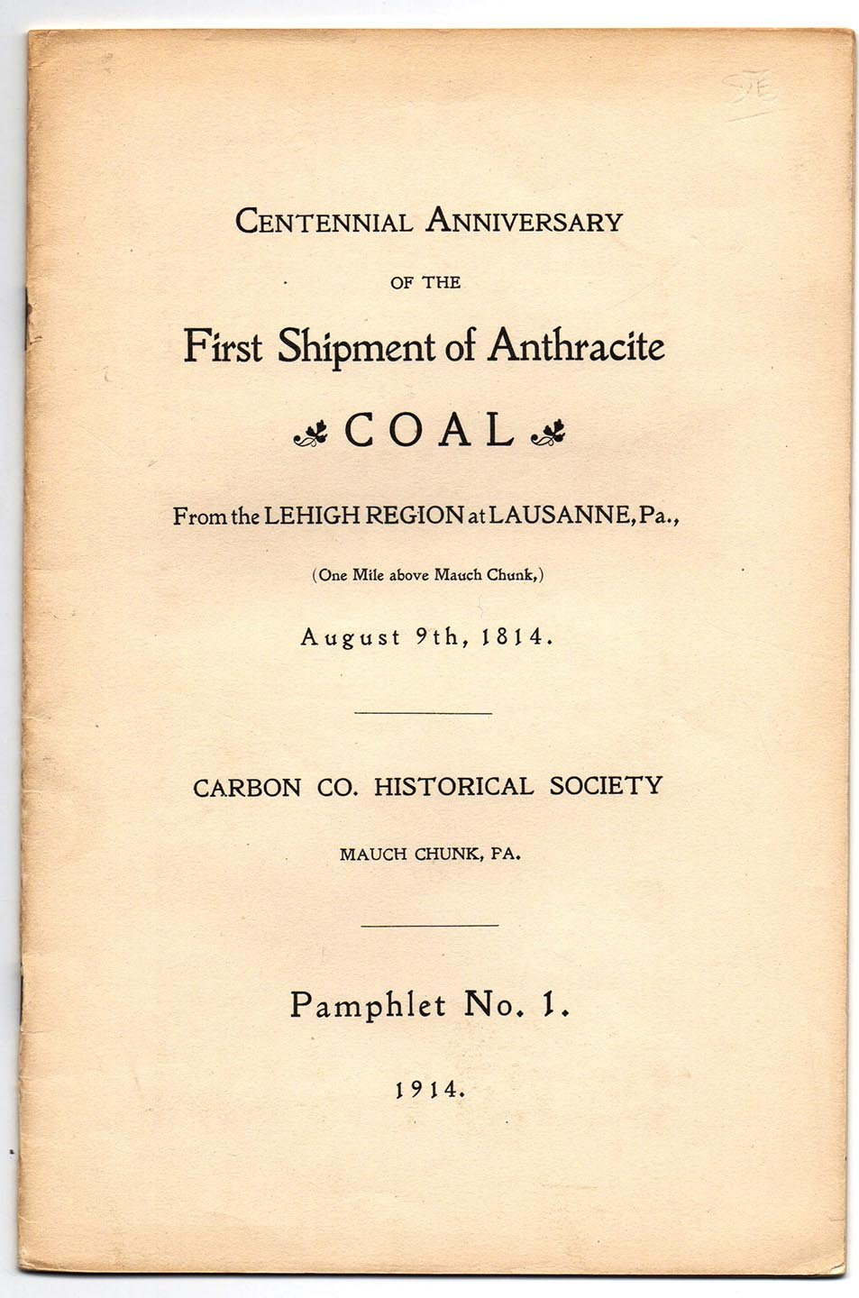 Centennial Anniversary of the First Shipment of Anthracite Coal