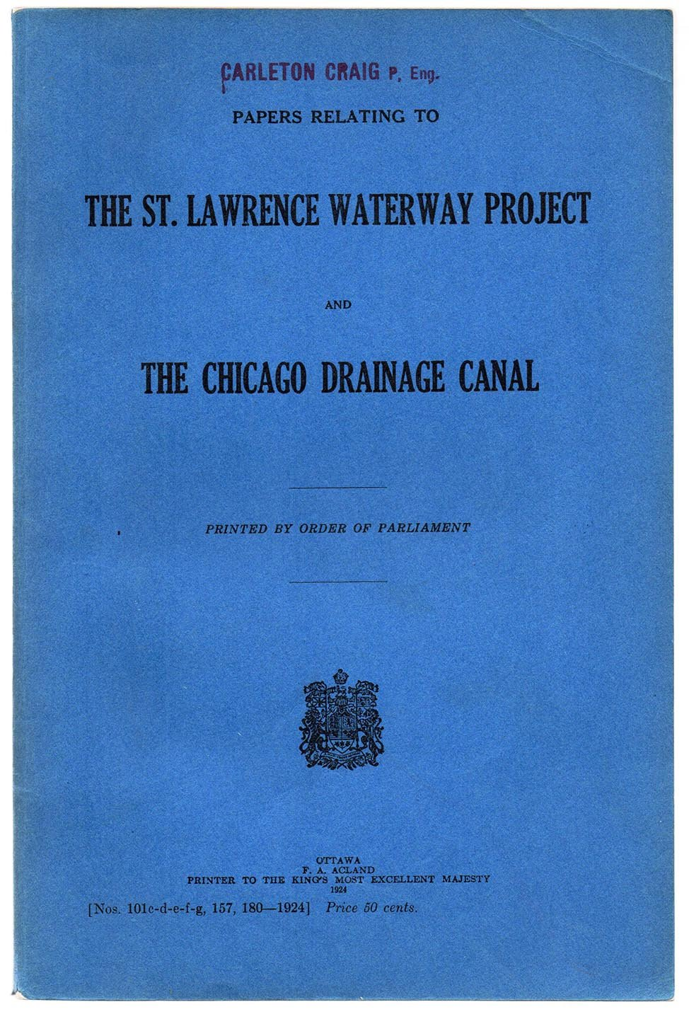 Papers Relating to The St. Lawrence Waterway Project and The Chicago Drainage Canal
