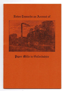 Notes Towards an Account of Paper Mills in Oxfordshire
