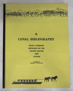 A Canal Bibliography: With a Primary Emphasis on the United States and Canada