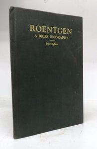Roentgen: A Brief Biography