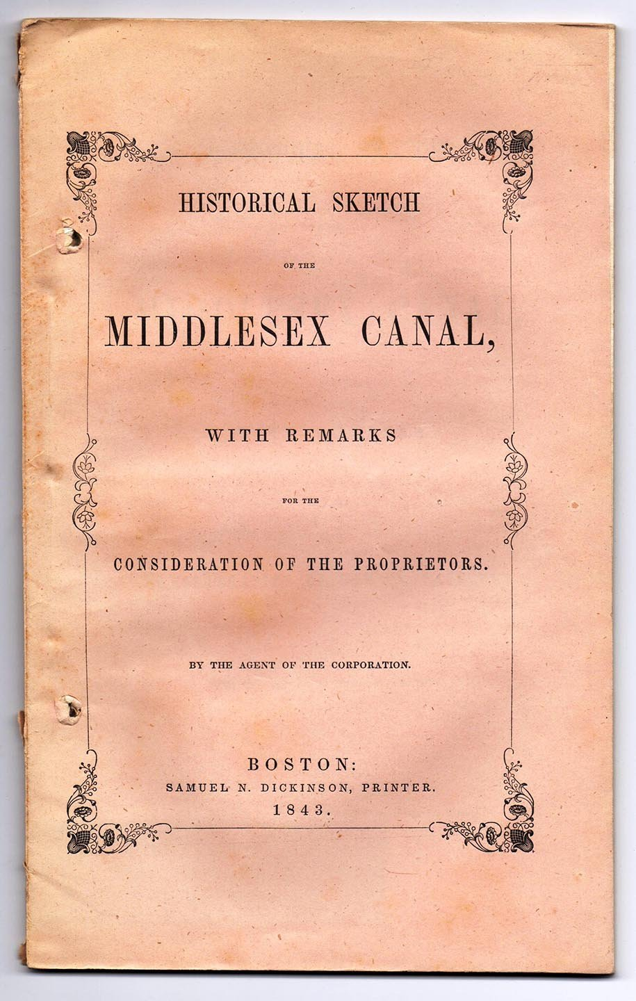 Historical Sketch of the Middlesex Canal: With Remarks for the Consideration of the Proprietors