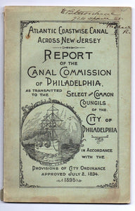 Report of the Canal Commission of Philadelphia as Transmitted to the Select and Common Councils of the City of Philadelphia
