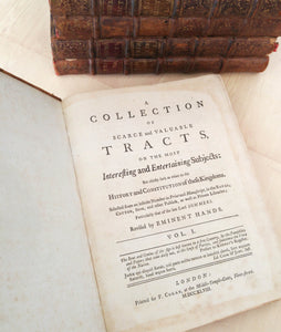 A Collection of Scarce and Valuable Tracts, on the Most Interesting and Entertaining Subjects: But chiefly such as relate to the History and Constitution of these Kingdoms (12 vols.)