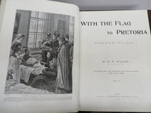 With the Flag to Pretoria: A History of the Boer War of 1899-1900. 2 volumes in 1.