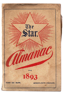 The Star Almanac: A Canadian Cyclopedia of Facts and Figures With a Calendar for 1893 and Six Colored Maps