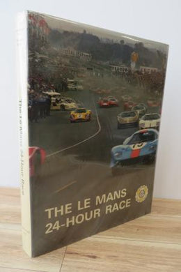 The Le Mans 24-Hour Race 1949-1973
