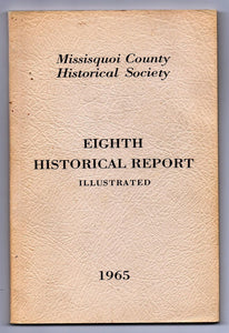 Missisquoi County Historical Society Eighth Historical Report Illustrated