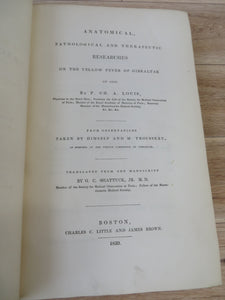 Anatomical, Pathological and Therapeutic Researches on the Yellow Fever of Gibraltar of 1828
