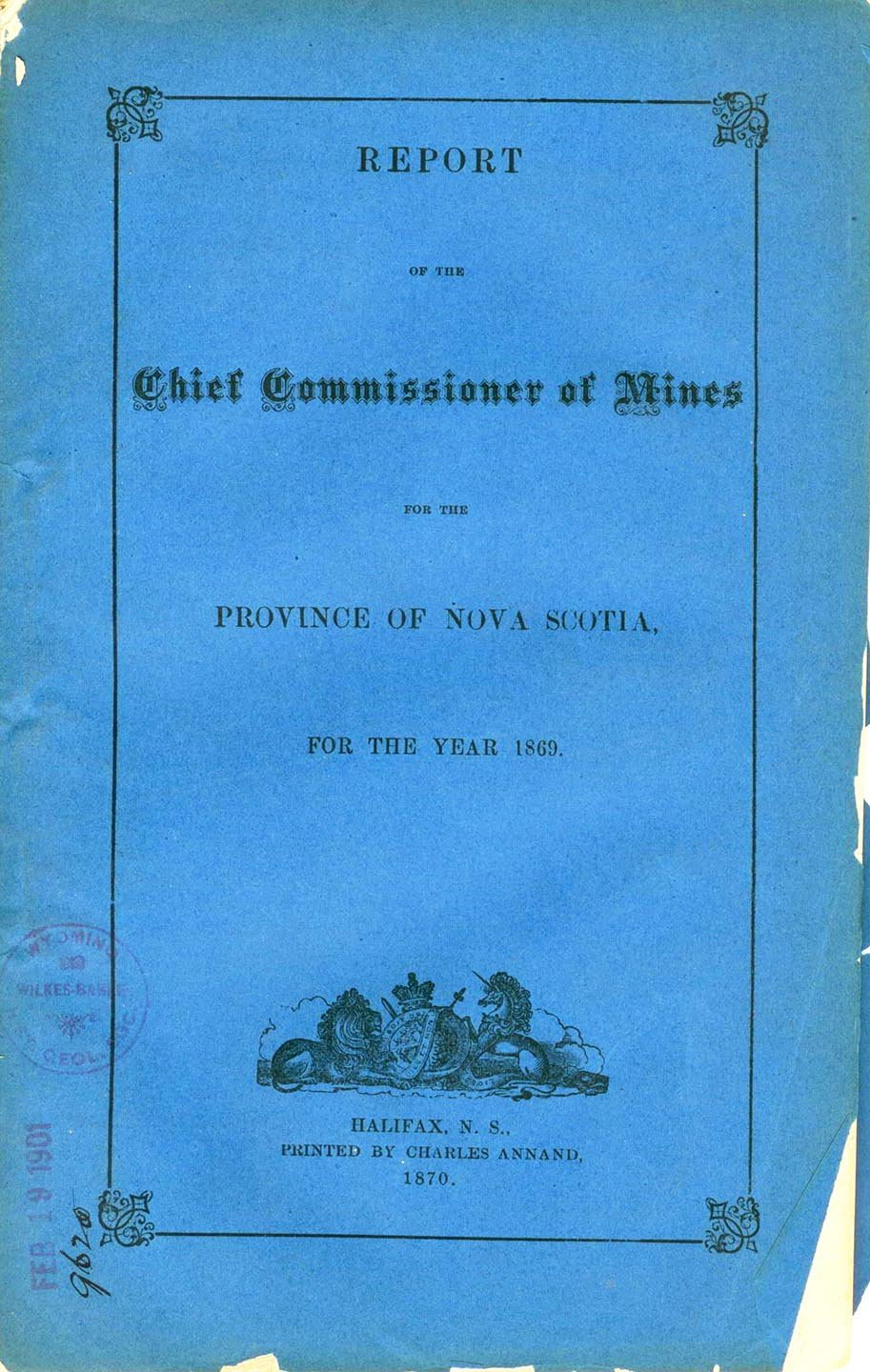 Report of the Chief Commissioner of Mines for the Province of Nova Scotia For the Year 1869