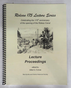 Rideau 175th Lecture Series: Lecture Proceedings