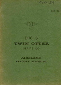 DHC-6 Twin Otter Series 100 Airplane Flight Manual