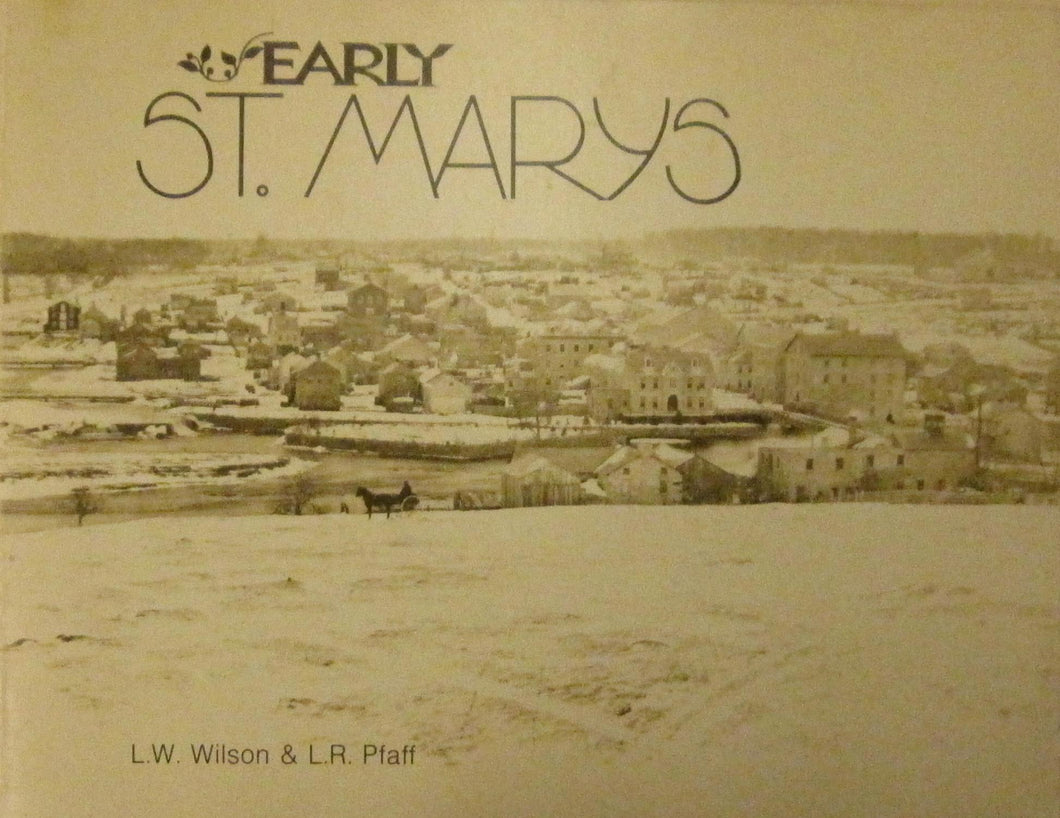 Early St. Marys: A history in old photographs from its founding in 1914