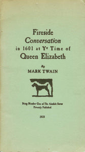Fireside Conversation in 1601 at Ye Time of Queen Elizabeth