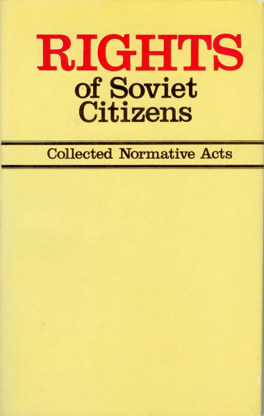 Rights of Soviet Citizens: Collected Normative Acts