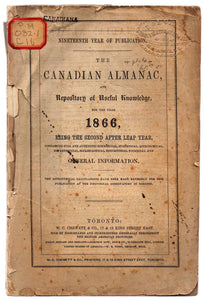 The Canadian Almanac, and Repository of Useful Knowledge for the Year 1866