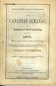 The Canadian Almanac, and Repository of Useful Knowledge for the Year 1875