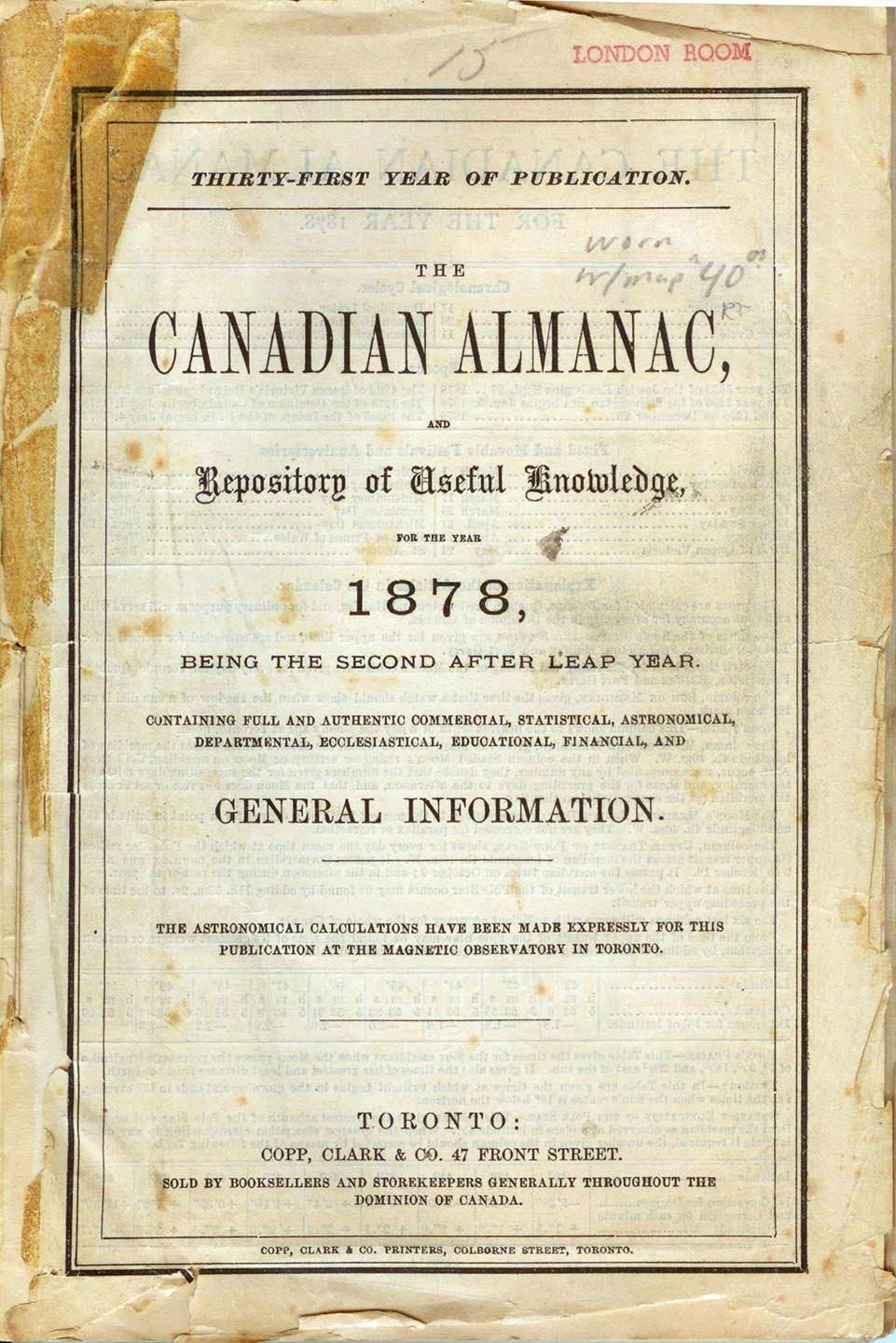The Canadian Almanac, and Repository of Useful Knowledge for the Year 1878