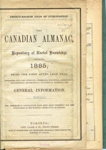 The Canadian Almanac, and Repository of Useful Knowledge for the Year 1885