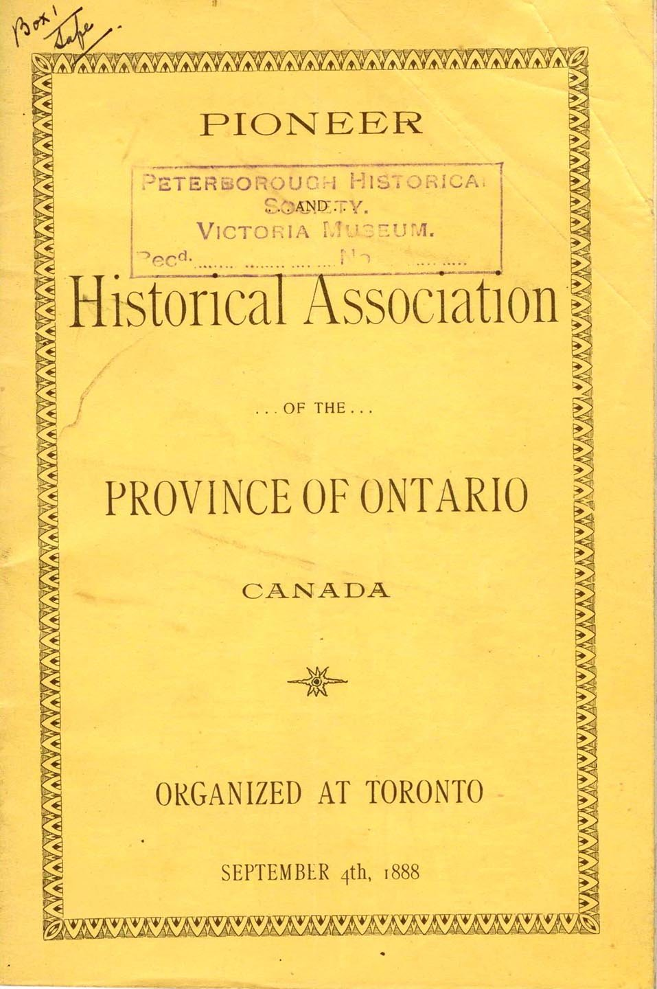 Pioneer and Historical Association of the Province of Ontario Canada