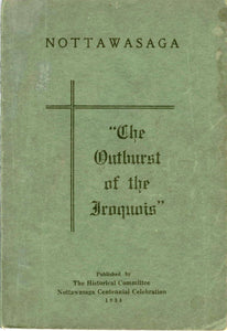"Nottawasaga: ""The Outburst of the Iroquois"""