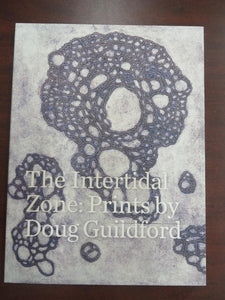 The Intertidal Zone: Prints by Doug Guildford