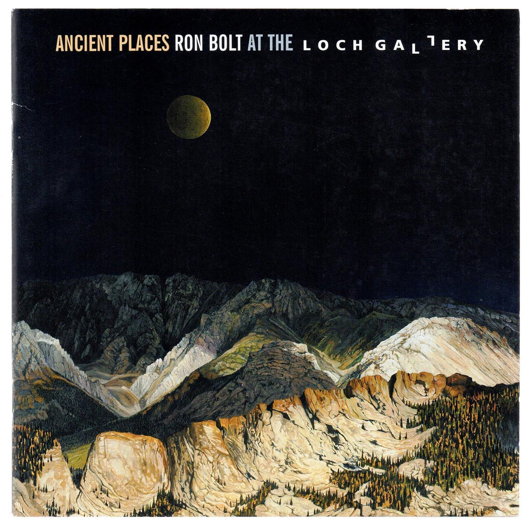 Ancient Places: Ron Bolt at the Loch Gallery