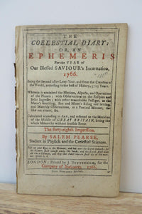 The Coelestial Diary; Or, An Ephemeris For the Year of Our Blessed Saviour's Incarnation, 1766